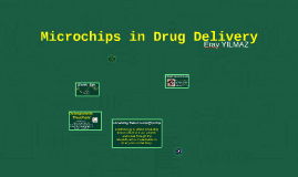 Microchips for Drug Delivery