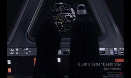 Build a Better Death Star with Agile Story Mapping