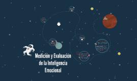 Medición y Evaluación de la Inteligencia Emocional