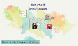 Tiny pants investigation