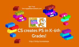 CS makes PS in K-6 Grades