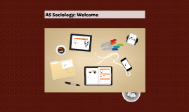 AS Sociology: Welcome
