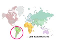 EL CONTINENTE AMERICANO