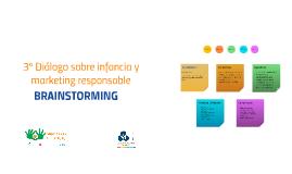 Copy of 3º Diálogo sobre infancia y marketing responsable