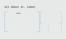 All About Ar, Cabot