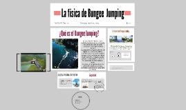 Copy of Copy of La física de Bungee  Jumping