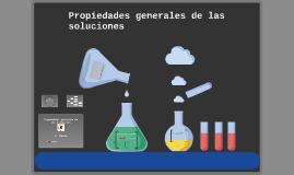Copy of Propiedades generales de las soluciones