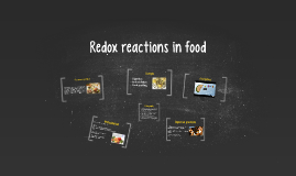 Redox reactions in food