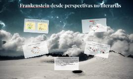 Frankenstein desde perspectivas no literarias