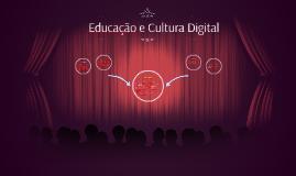 Educação e Cultura Digital