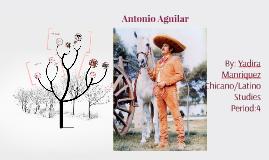 Copy of Antonio Aguilar