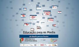 Literacias no século XXI: Educação para os Media - um desafio para as Escolas