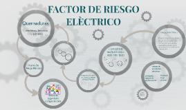 Copy of FACTOR DE RIESGO ELECTRICO