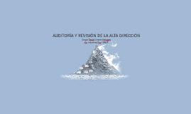 AUDITORÍA Y REVISIÓN DE LA ALTA DIRECCIÓN