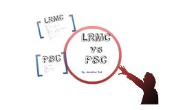 LRMC vs PSC