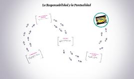 Copy of La Responsabilidad y la Puntualidad