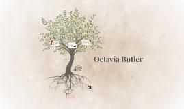 Life of Ocativia Butler