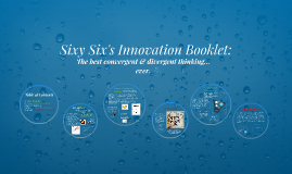 Sixy Six's Innovation Booklet:
