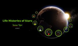 Life Histories of Stars