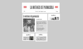 LA MATANZA DE PARMAZOLA