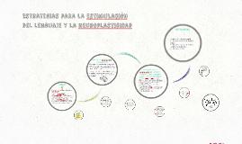 Estrategias para la estimulación del lenguaje y la neuroplas