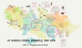 AP UNIT 3: China, Mongols, and Asia