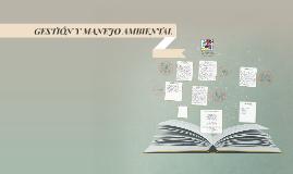 GESTION Y MANEJO AMBIENTAL