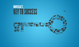 Universal Key to Success
