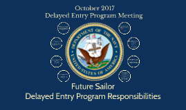 Delayed Entry Program