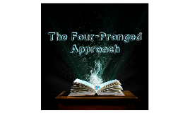 The Four-Pronged Approach