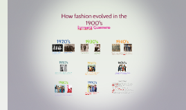 How fashion evolved in the 1900's