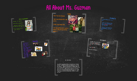 All About Ms. Guzman