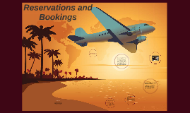 Reservations and Bookings