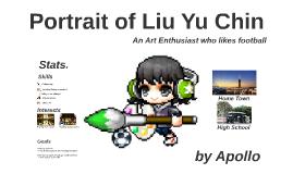 Portrait of Liu Yu Chin