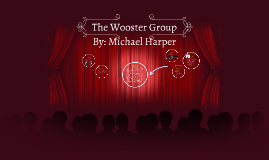 The Wooster Group