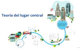 Copy of Teoria del lugar central