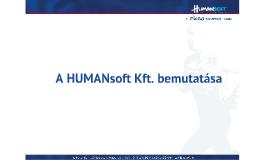Copy of HUMANsoft bemutatása rövid MÁFI 2014