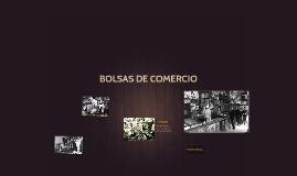 BOLSAS DE COMERCIO