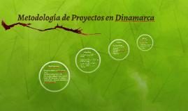 Metodología de Proyectos en Dinamarca
