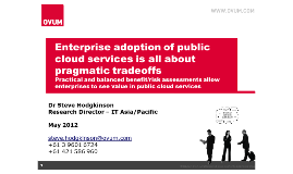 Enterprise adoption of public cloud services is all about pragmatic tradeoffs
