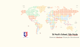 St Paul's School: Vision for Enrichment
