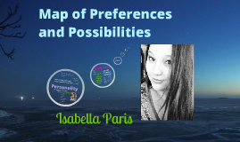 Map of Preferences and Possibilities: Isabella Paris