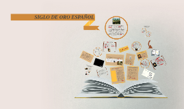 Copy of LITERATURA DEL SIGLO DE ORO ESPAÑOL
