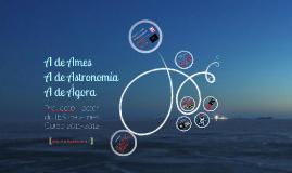 A de Astronomia, A de Ames, A de Ágora