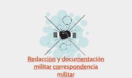 Redacción y documentación militar correspondencia militar
