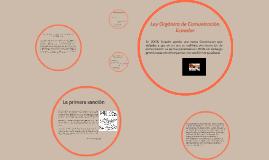 Ley Orgánica de Comunicación. Ecuador.