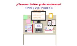 Uso profesional de Twitter
