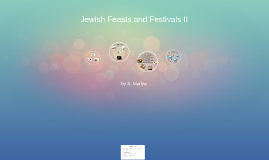 Jewish Feasts and Festivals