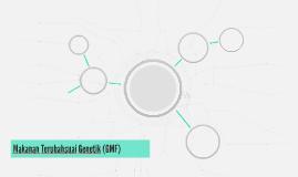 Makanan Terubahsuai Genetik (GMF)