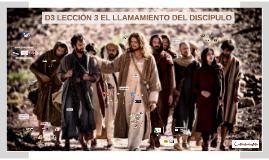 D4 LECCIÓN 7 EL LLAMAMIENTO DEL DISCÍPULO